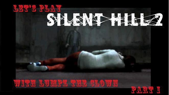 Silent Hill 2 Part 1
