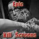 Epic Kill Screens