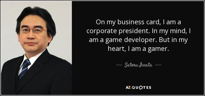 quote-on-my-business-card-i-am-a-corporate-president-in-my-mind-i-am-a-game-developer-but-satoru-iwata-76-31-12